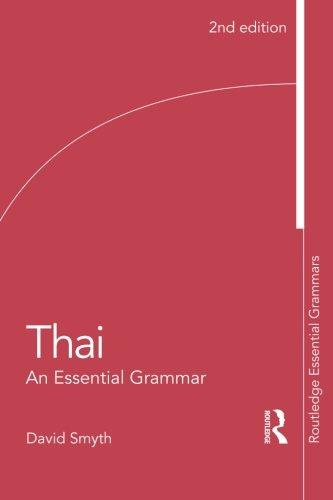 Thai: An Essential Grammar (Routledge Essential Grammars)