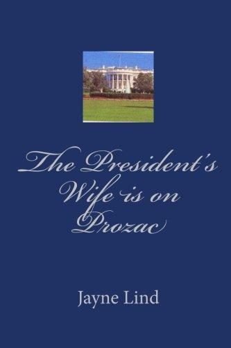 The President's Wife is on Prozac pdf epub