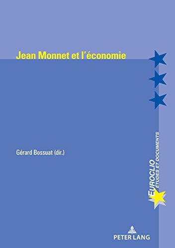 Jean Monnet et l'économie (Euroclio) (French Edition)