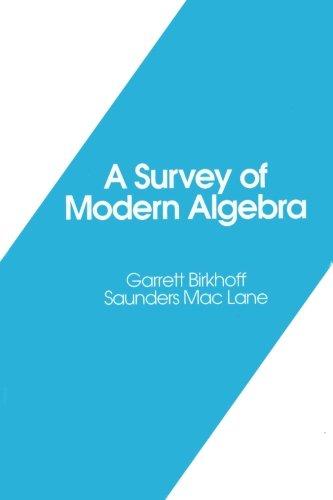 a-survey-of-modern-algebra-akp-classics