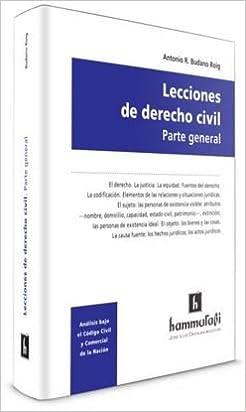 Lecciones de Derecho civil. Parte general: Antonio R Budano Roig: 9789507417443: Amazon.com: Books
