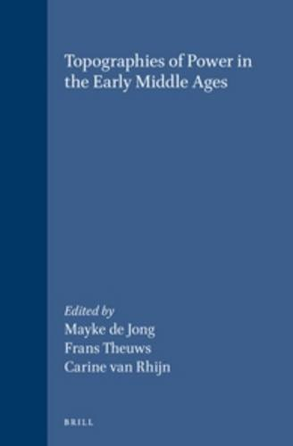 Topographies of Power in the Early Middle Ages (History of Warfare (Brill)) pdf epub