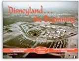 img - for Disneyland the Beginning by Carlene Thie (2003-07-03) book / textbook / text book