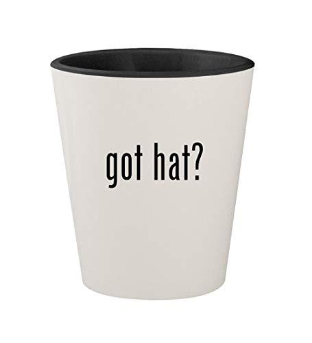 got hat? - Ceramic White Outer & Black Inner 1.5oz Shot Glass