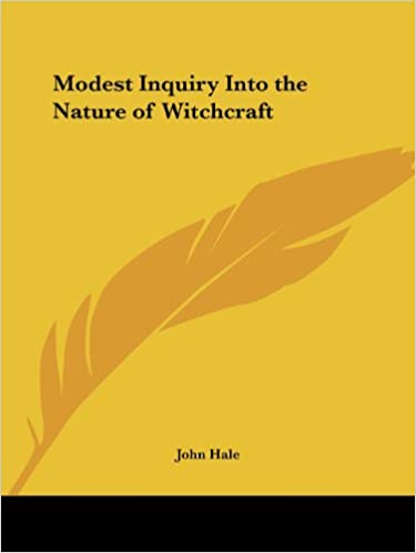 Ebook gratis herunterladen 2018 Modest Inquiry Into the Nature of Witchcraft 0766169391 auf Deutsch PDF RTF