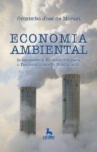 Economia Ambiental. Instrumentos Econômicos Para O Desenvolvimento Sustentável