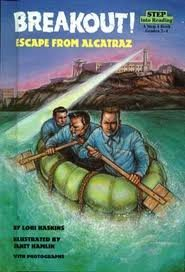 Breakout! Escape from Alcatraz (Step into Reading: Step 4) (Frank Morris John Anglin And Clarence Anglin)