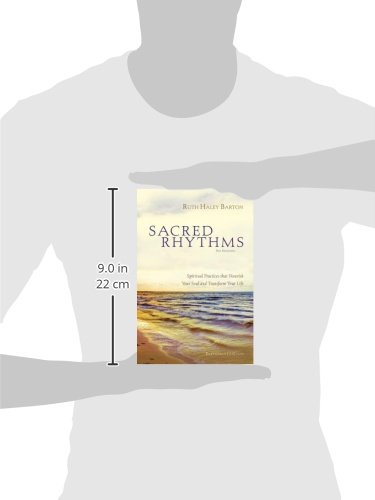 Sacred Rhythms Participant's Guide with DVD: Spiritual Practices that Nourish Your Soul and Transform Your Life by Zondervan