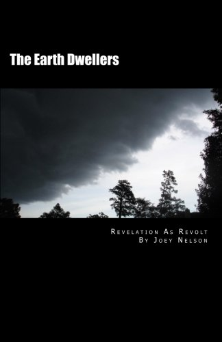 Download The Earth Dwellers: Revelation As Revolt ebook