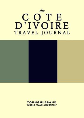 The Cote d'Ivoire Travel Journal