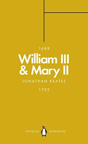 William III & Mary II (Penguin Monarchs): Partners in Revolution (In Notable 2 Games)