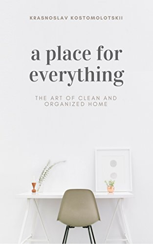A Place for Everything: The Art of Clean and Organized Home (Step-by-Step Tutorial)