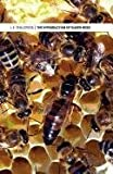 The Introduction of Queen Bees, L.E. Snelgrove, 1904846203