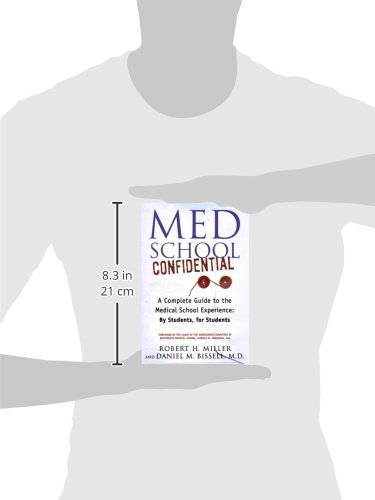 Med School Confidential: A Complete Guide to the Medical