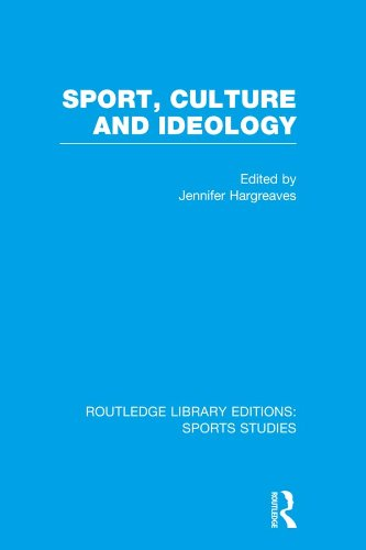 Sport, Culture and Ideology (RLE Sports Studies) (Routledge Library Editions Sports Studies) Pdf