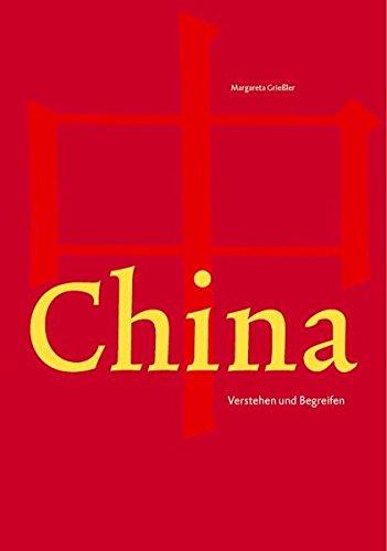 China: Eine Annäherung