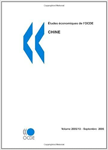 ????tudes ????conomiques de l'OCDE : Chine 2005: Edition 2005 (French Edition) by OECD Organisation for Economic Co-operation and Development (2006-08-16)