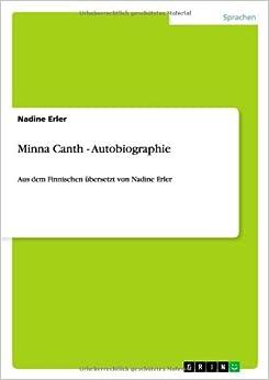 Minna Canth - Autobiographie