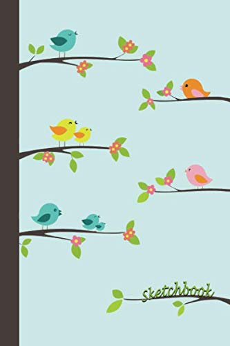 Sketchbook: Singing Birds 6×9 – BLANK JOURNAL WITH NO LINES – Journal notebook with unlined pages for drawing and…