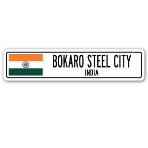 BOKARO STEEL CITY, INDIA Street Sign Sticker Decal Wall Window Door Indian flag city country road wall 22 x 6