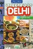 Street Food of Delhi Vegetarian