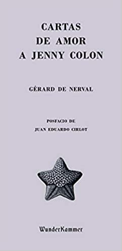 Cartas de amor a Jenny Colon de Gérard de Nerval