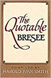 img - for The Quotable Bresee book / textbook / text book