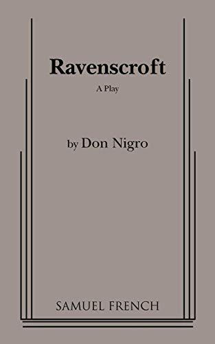 - Ravenscroft : A Play