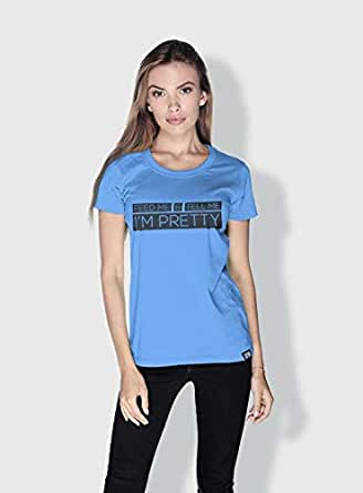Creo Feed Me And Tell Me Funny T-Shirts For Women - L, Blue