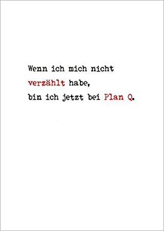 postcard plan sayings humor if i do not have verzählt i am now with
