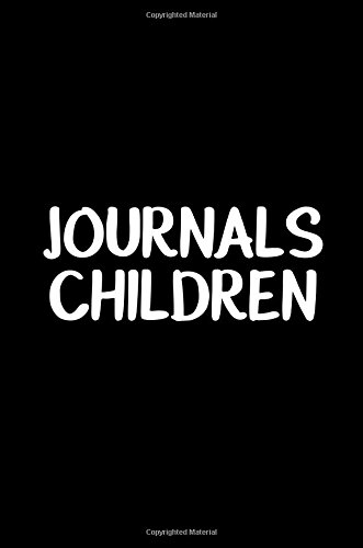 Journals Children: 6 x 9, 108 Lined Pages (diary, notebook, journal, workbook) Paperback – March 16, 2017 Dartan Creations 1544717792 Blank Books/Journals JUVENILE NONFICTION / General
