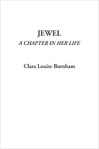 Jewel (A Chapter in Her Life)