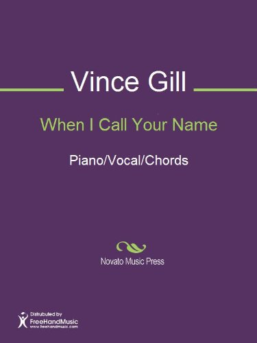 When I Call Your Name Kindle Edition By Tim Dubois Vince Gill