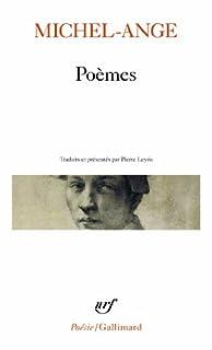 Poèmes, Michel-Ange (1475-1564)