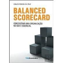 Balanced Scorecard Concentrar uma organização no que é essencial (Portuguese Edition)