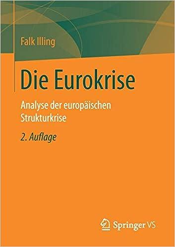 Die Euro-Krise: Analyse der europäischen Strukturkrise (German Edition)