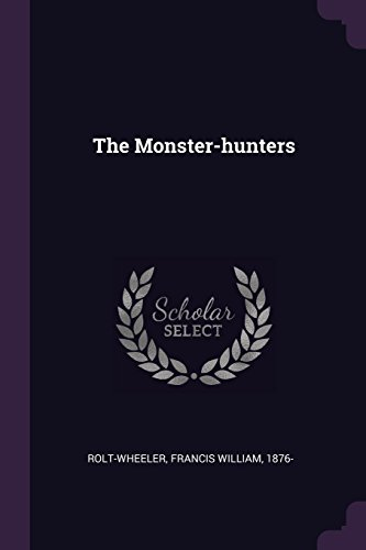 The Monster-hunters