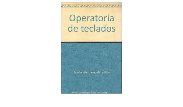 Operatoria de teclados (Ciclos Formativos): Amazon.es: Mª Pilar Sánchez: Libros