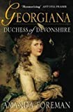 Front cover for the book Georgiana, Duchess of Devonshire by Amanda Foreman