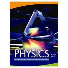 Physics Grade 12 : Concepts and Connections Two