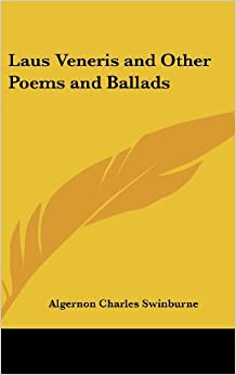 Book Laus Veneris and Other Poems and Ballads