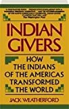 img - for Indian Givers book / textbook / text book
