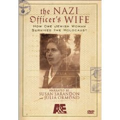 The Nazi Officer's Wife : How One Jewish Woman Survived the Holocaust - Complete Uncut Version