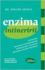 Enzima intineririi (Romanian Edition): Hiromi Shinya ...