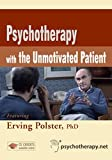 Psychotherapy with the Unmotivated Patient (Instructor's Version), Wyatt, Randall C. and Seid, Erika L., 1601240279