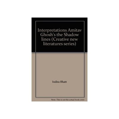 Amazon Buy Interpretations Amitav Ghoshs The Shadow Lines