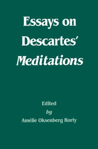 Essays on Descartes' Meditations (Philosophical Traditions)
