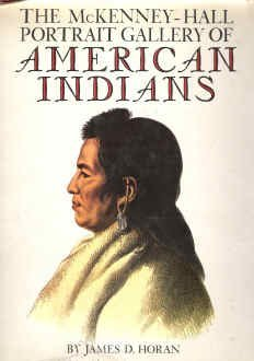 The McKenney-Hall Portrait Gallery of American Indians