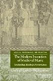 The Modern Invention of Medieval Music, Daniel Leech-Wilkinson, 0521818702