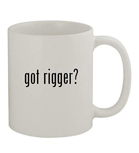 got rigger? - 11oz Sturdy Ceramic Coffee Cup Mug, White
